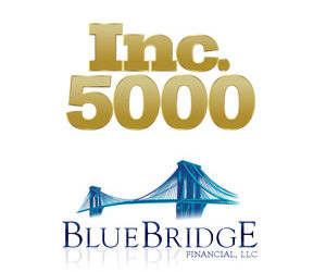 BLUE BRIDGE FINANCIAL APPEARS ON THE INC. 5000 LIST FOR THE SECOND CONSECUTIVE YEAR